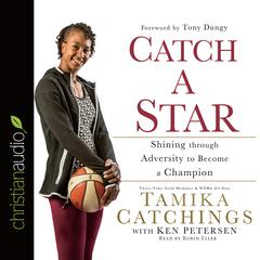 Catch a Star by Tamika Catchings, Ken Petersen
