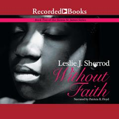 Without Faith by Leslie J. Sherrod