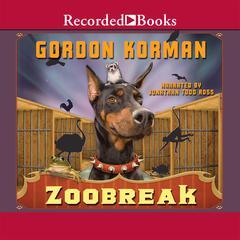 Zoobreak by Gordon Korman