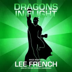 Dragons in Flight by Lee French