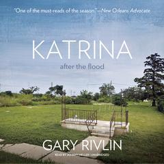 Katrina by Gary Rivlin