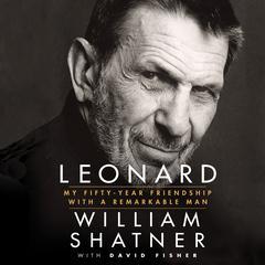 Leonard by with David Fisher, William Shatner, David Fisher