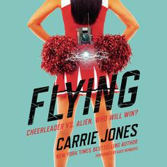 Flying by Carrie Jones