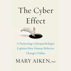 Cyberpsyched by Mary Aiken