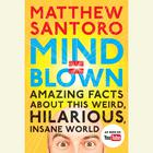 Mind = Blown by Matthew Santoro