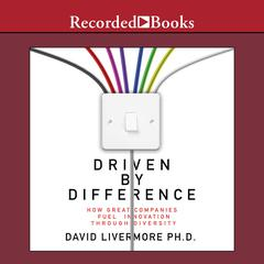 Driven by Difference by David Livermore