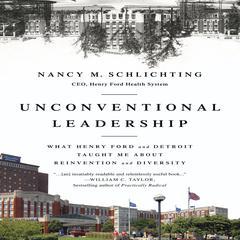 Unconventional Leadership by Nancy M. Schlichting