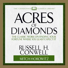 Acres of Diamonds by Russel H. Conwell