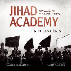 Jihad Academy by Nicolas Hénin