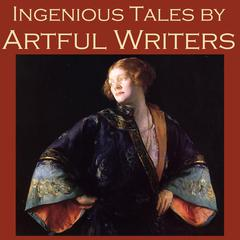 Ingenious Tales by Artful Writers by various authors, Anton Chekhov, D. H. Lawrence