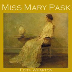 Miss Mary Pask by Edith Wharton