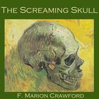 The Screaming Skull by F. Marion Crawford