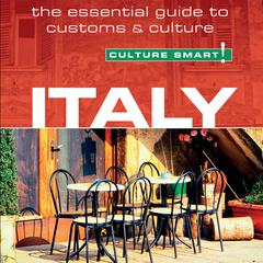Culture Smart! Italy by Barry Tomalin
