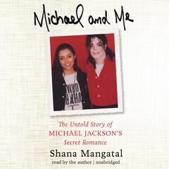 Michael and Me by Shana Mangatal