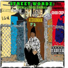 STREETWORDZ  by Good Crip