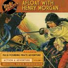 Afloat with Henry Morgan, Volume 1 by Warren Barry