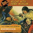 Afloat with Henry Morgan, Volume 2 by Warren Barry