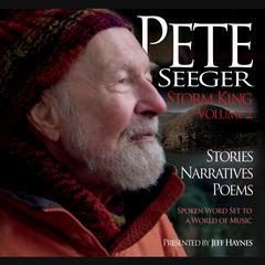 Pete Seeger: Storm King, Volume 2 by Jeff Haynes, Pete Seeger