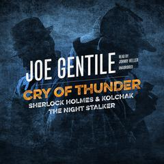 Cry of Thunder by Joe Gentile