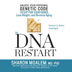 The DNA Restart by Sharon Moalem, MD, PhD