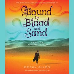 Bound by Blood and Sand by Becky Allen
