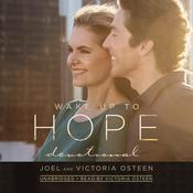 Wake Up to Hope by Joel Osteen, Victoria Osteen