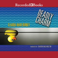 Deadly Charm by Claudia Mair Burney