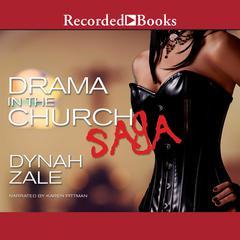 Drama in the Church Saga by Dynah Zale
