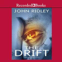 The Drift by John Ridley