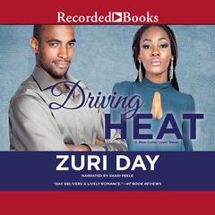 Driving Heat by Zuri Day