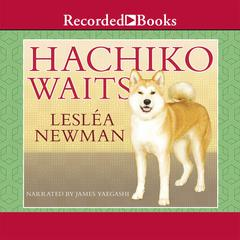 Hachiko Waits by Lesléa Newman