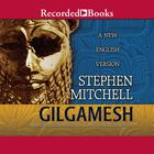 Gilgamesh by Stephen Mitchell