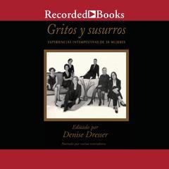 Gritos y susurros by Denise Dresser