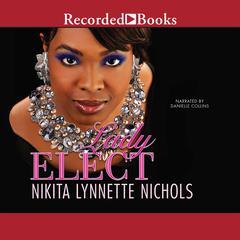 Lady Elect by Nikita Lynnette Nichols