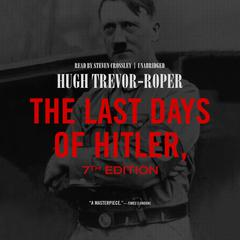The Last Days of Hitler, 7th Edition by Hugh Trevor-Roper