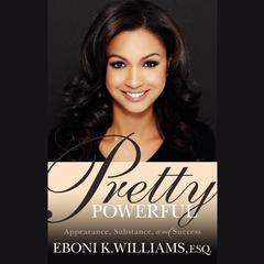 Pretty Powerful by Eboni Williams
