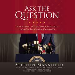 Ask the Question by Stephen Mansfield