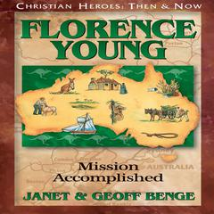 Florence Young by Geoff Benge, Janet Benge