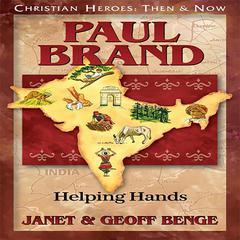 Paul Brand by Geoff Benge, Janet Benge