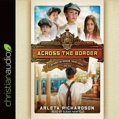 Across the Border by Arleta Richardson