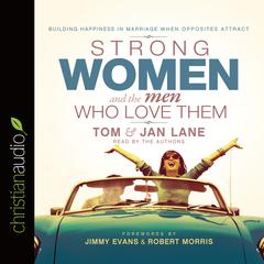 Strong Women and the Men Who Love Them by Jan, Jan Lane, Tom Lane
