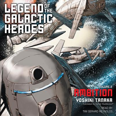 Legend of the Galactic Heroes, Vol. 2 by Yoshiki Tanaka