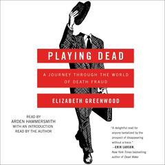 Playing Dead by Elizabeth Greenwood