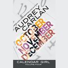 Calendar Girl: Volume Four by Audrey Carlan