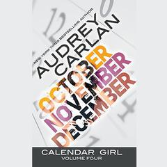 Calendar Girl: Volume Four by Audrey Carlan