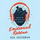 Emotional Rescue by Ben Greenman