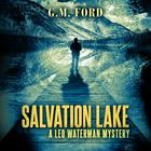 Salvation Lake by G. M. Ford