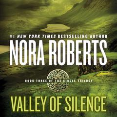 Valley of Silence by Nora Roberts