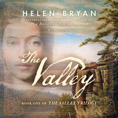 The Valley by Helen Bryan