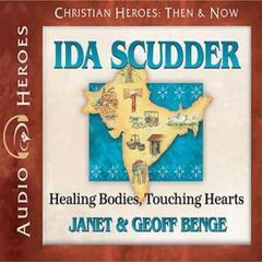 Ida Scudder by Janet Benge, Geoff Benge